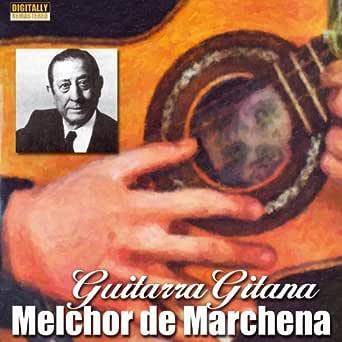 Fandangos de Huelva (feat. A. Duque) de Melchor de Marchena & A ...
