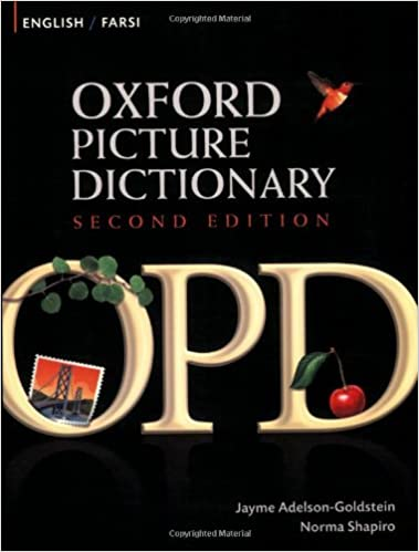 Oxford Picture Dictionary English Farsi Bilingual For Speaking Teenage And Adult Students Of 2E Jayme