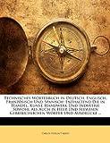 Technisches Wörterbuch in Deutsch, Englisch, Französisch und Spanisch, Carlos Huelin Y. Arssu, 1143452275