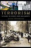 img - for Terrorism: A Guide to Events and Documents book / textbook / text book