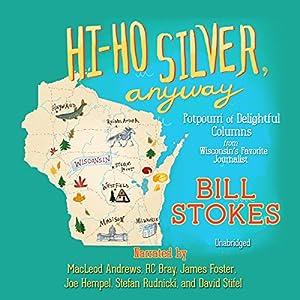 Hi-Ho Silver, Anyway Audiobook