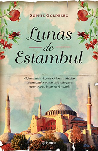 Lunas de Estanbul (Spanish Edition) [Sophi Goldberg] (Tapa Blanda)