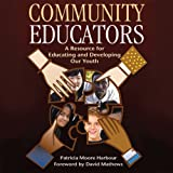 img - for Community Educators: A Resource for Educating and Developing Our Youth book / textbook / text book