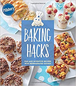 Pillsbury Baking Hacks Fun And Inventive Recipes With Refrigerated
