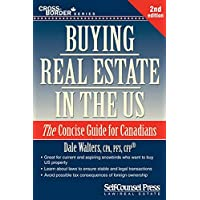 Buying Real Estate in the U.S.: The Concise Guide for Canadians