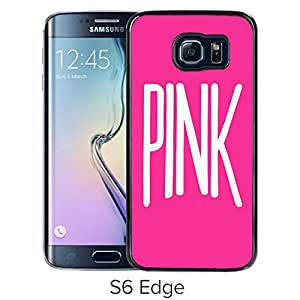 High Quality S6 Edge Case,Black Victoria'S Secret Love Pink 78 Samsung Galaxy S6 Edge Screen Phone Case Fashion and Art Design