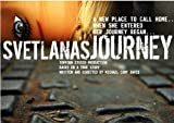 Svetlana's Journey