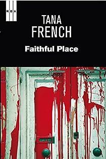 Faithful place. Ebook par French