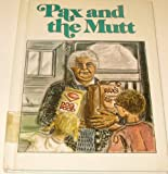 Pax and the Mutt, Beverly J. Letchworth, 0896861538