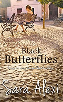 Black Butterflies. (The Greek Village Collection Book 2) by [Alexi, Sara]
