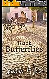 Black Butterflies. (The Greek Village Collection Book 2)