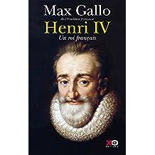 Henri IV: Un roi français