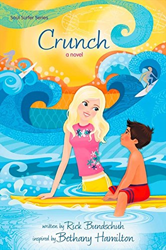 Crunch: A Novel (Faithgirlz / Soul Surfer)
