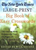 Large-Print Big Book of Easy Crosswords, New York Times Staff, 0312339585