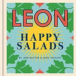 LEON Happy Salads (Happy Leons) (English Edition) de [Baxter, Jane, Vincent, John]