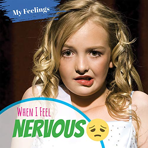 When I Feel Nervous (My Feelings) Amy Beattie