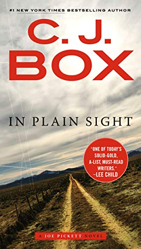 (In Plain Sight (A Joe Pickett Novel Book 6))
