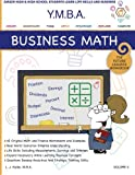 img - for YMBA Business Math: YMBA Learning Workbook Series -Business Math and Useful Life Skills (Youth Master of Business Administration (Ymba)) book / textbook / text book