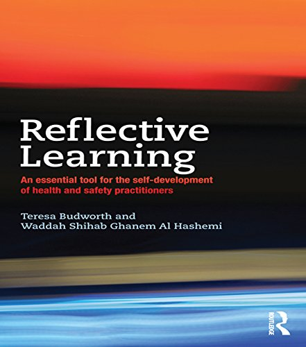 Download Reflective Learning: An essential tool for the self-development of health and safety practitioners Pdf