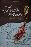 The Wonder Singer, George Rabasa, 1932961690