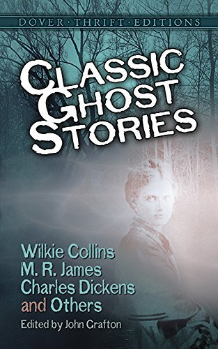 Classic Ghost Stories (Dover Thrift Editions) by Wilkie Collins (1998-06-18)