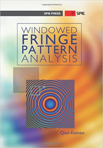 Windowed Fringe Pattern Analysis (Press Monograph)