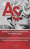 Angeli sconosciuti: Diario di un soccorritore di ambulanza