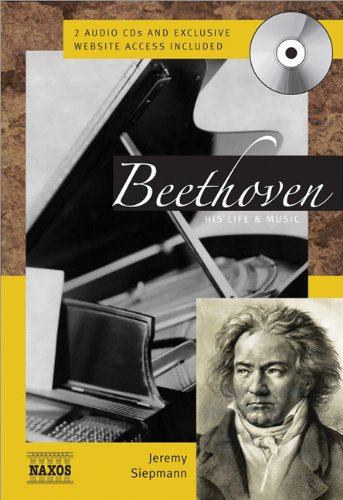 Beethoven: His Life & Music (Naxos Books)
