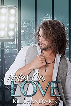 Notes On Love by [Shandwick, K.L.]