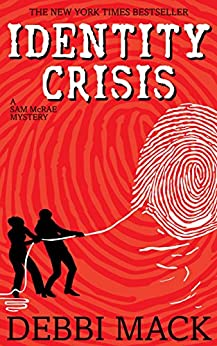 Identity Crisis (A Sam McRae Mystery Book 1) by [Mack, Debbi]