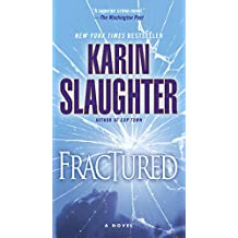 Fractured: A Novel (Will Trent series)