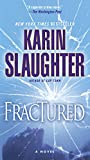 Fractured: A Novel (Will Trent series Book 2)