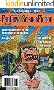 The Magazine of Fantasy & Science Fiction March/April 2019 (The Magazine of Fantasy & Science Fiction Book 136)