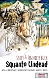 Squanto Undead: Wake the Undead Part 1 (An Alternate History Horror Novel)