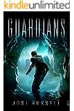 Guardians (Caretaker Chronicles Book 2)