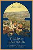 The Mind's Road to God, Saint Bonaventure and James E. E O'Mahony, 1614272786