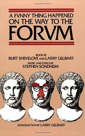 A Funny Thing Happened on the Way to the Forum (Applause Musical Library) (The Script Sheet Music)