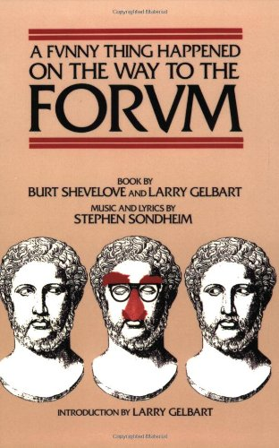 A Funny Thing Happened on the Way to the Forum (Applause Musical Library)