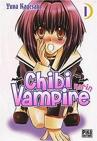 Chibi Vampire Karin, Tome 1 par Yuna Kagesaki