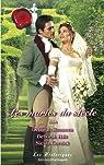 Les mariés du siècle : Les noces d'un séducteur / L'alliance écossaise / La mariée en fuite par Simmons