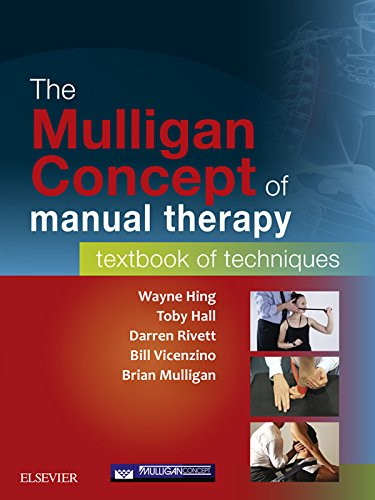 The Mulligan Concept of Manual Therapy: Textbook of Techniques Pdf