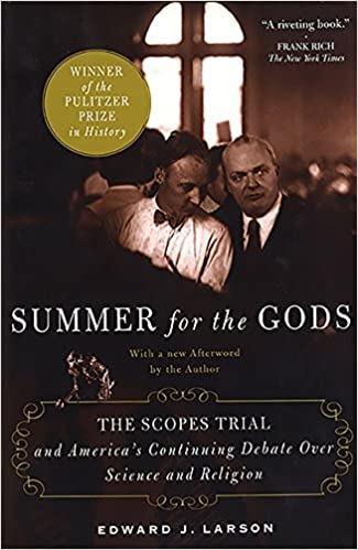summer for the gods the scopes trial and america s continuing summer for the gods the scopes trial and america s continuing debate over science and religion edward j larson 9780465075102 books ca