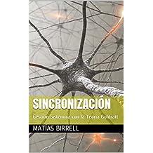 Sincronización: Gestión Sistémica con la Teoría Goldratt