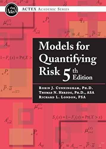 models for quantifying risk 5th edition ph d robin j cunningham rh amazon com Quantifying Risk Chart Quantifying Risk Drivers Texting