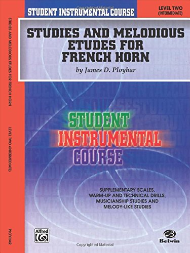 Student Instrumental Course Studies and Melodious Etudes for French Horn: Level II