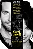 The Silver Linings Playbook, Matthew Quick, 0374533571