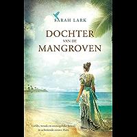 Dochter van de mangroven (Cariben Book 2)