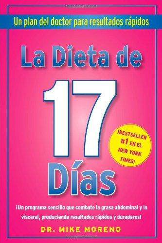 La Dieta de 17 Dias: Un plan del doctor para resultados rápidos: Dr ...