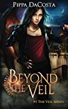 Beyond The Veil (The Veil Series) by  Pippa DaCosta in stock, buy online here