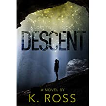 Descent: A Lost Tribe (Book 1)